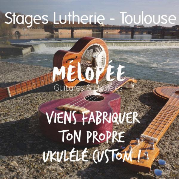 Stage lutherie Toulouse Fabrication Ukulélé Mélopée