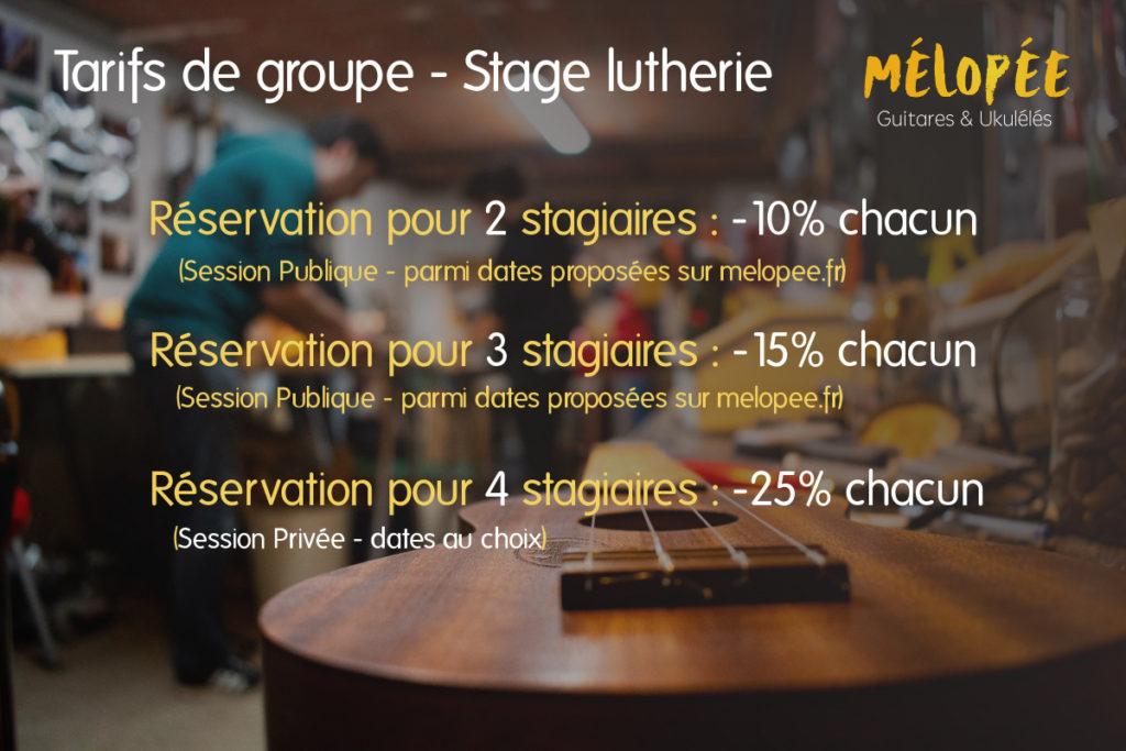 Stage lutherie Mélopée Toulouse - Tarifs de groupe