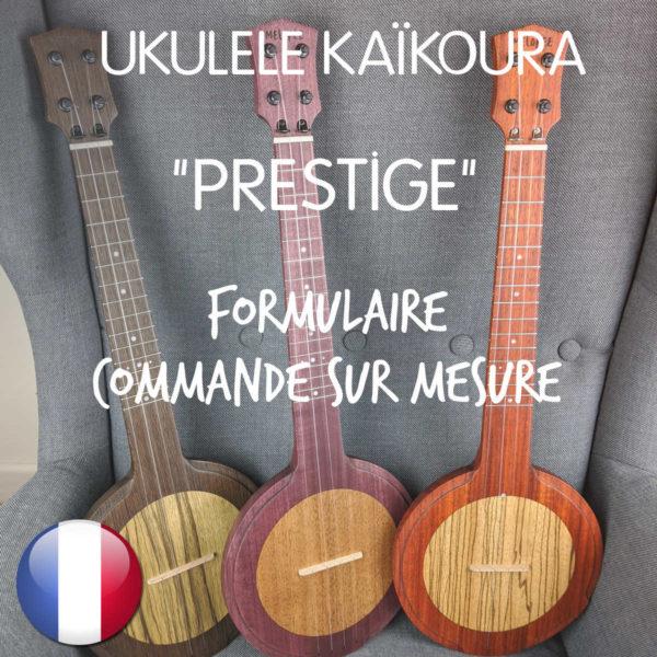 Boutique Ukulélé Kaïkoura PRESTIGE CUSTOM ORDER FR