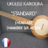 Boutique Ukulélé Kaïkoura STANDARD CUSTOM ORDER FR