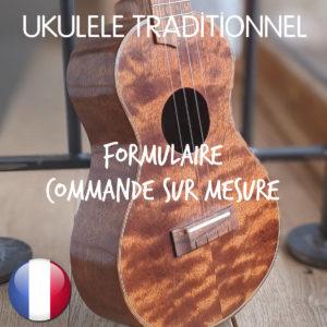 Boutique Ukulélé Mélopée Traditionnel - Commande sur-mesure - Fabriqué en France