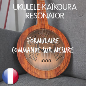 Boutique Mélopée Ukulélé Kaikoura RESONATOR FR
